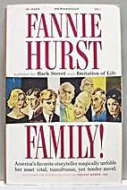 Family! A novel by Fannie Hurst