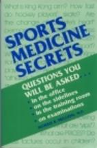 Sports Medicine Secrets by M.D. Morris B.…