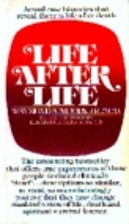 Life After Life by Raymond A. Moody
