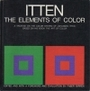 The Elements of Color: A Treatise on the Color System of Johannes Itten Based on His Book the Art of Color - Johannes Itten