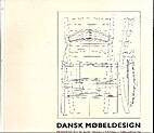 Dansk Mobeldesign by Arne Karlsen