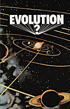The Crumbling Theory of Evolution by J. W. G…