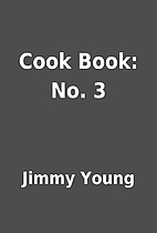 Cook Book: No. 3 by Jimmy Young
