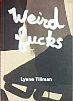 Weird Fucks by Lynne Tillman