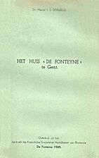 Het huis 'De Fonteyne' te Gent by Marcel Ivo…