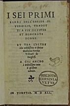 I Sei Primi Libri Del Eneide di Vergilio,…