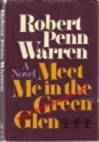 Meet Me in the Green Glen by Robert Penn…