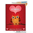 Be Mine by Brenda Ponnay