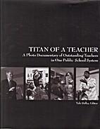 Titan of a Teacher by Taki Sidley