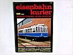 Eisenbahn Kurier 8/86 August by Eisenbahn…