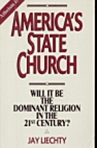 America's State Church: Will It Be the…