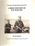 A Brief History of Ile Madame by Don Boudrot