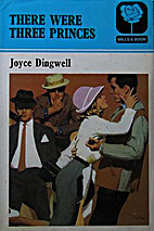 There Were Three Princes by Joyce Dingwell
