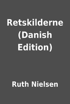 Retskilderne (Danish Edition) by Ruth…