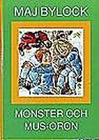 Monster och mus-öron by Maj Bylock