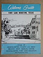 Welcome Guide: Fort Sam Houston, Texas; Home…