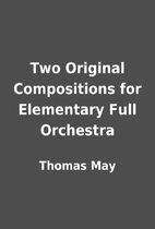 Two Original Compositions for Elementary…
