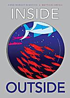 Inside Outside by Anne-Margot Ramstein