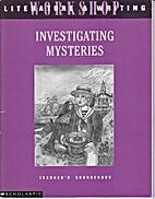 Investigating Mysteries, Teacher's…