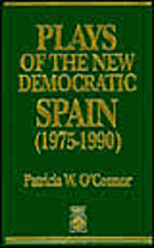 Plays of the New Democratic Spain…