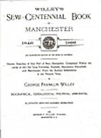 Willey's semi-centennial book of Manchester,…