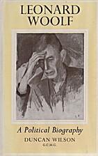 Leonard Woolf: A Political Biography by…
