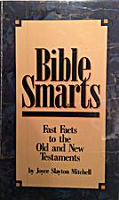 Bible Smarts Old/new by Joyce Slayton…
