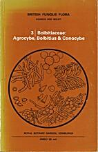 British Fungus Flora: Agarics and Boleti 3.…