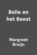 Belle en het Beest by Margreet Bruijn