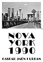 Nova York 1990 by Gaspar Jaén i Urban