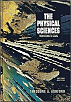 The Physical Sciences: From Atoms to Stars,…