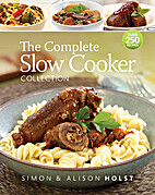 The Complete Slow Cooker Collection by…
