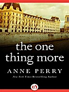 The One Thing More by Anne Perry