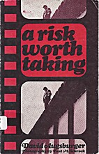 A risk worth taking by David W. Augsburger