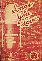 Songs You Love Book 2 by Theodore H. Epp