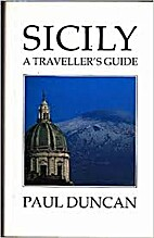 Sicily: A Traveller's Guide by Paul Duncan