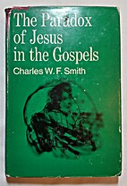 The Paradox of Jesus in the Gospels by…