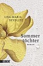 Sommertöchter: Roman by Lisa-Maria…