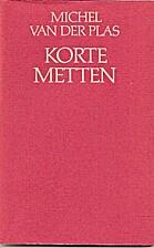 Korte metten by Michel van der Plas