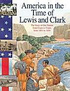 America in the Time of Lewis and Clark: The…