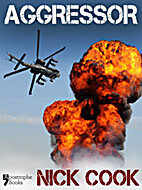 Aggressor: A Best-Selling Military…