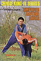 Simplified Capture Skills - Chinese Kung-Fu…