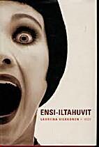 Ensi-iltahuvit by Lauriina Vilkkonen