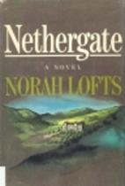 Nethergate by Norah Lofts