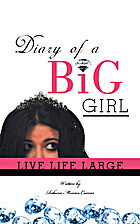 Diary of a Big Girl: Live Life Large by…