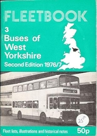 Buses of West Yorkshire (Fleetbook) by A. M.…