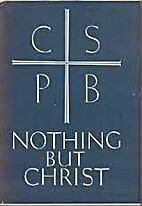Nothing but Christ : a Benedictine approach…