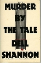 Murder by the Tale by Dell Shannon