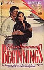 Beginnings by Eileen Nauman