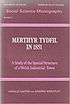 Merthyr Tydfil in 1851: a study of the…